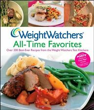 Weight Watchers All-Time Favorites: Over 200 Best-Ever Recipes from the Weight W