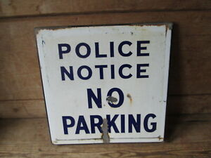 Enamel Police no parking sign.Vintage sign. road sign. Police sign.