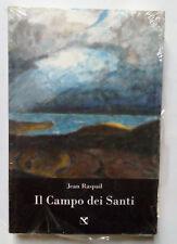Jean Raspail Il Campo dei Santi edizioni di Ar romanzo migranti immigrazione new