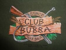 "Green Club Bubba Hunting Gear ""Since Way Back"" T Shirt L Free US Shipping"