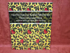 Victoria & Albert Museum's Textile Collection British Textiles from 1850 to 1900