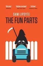 The Fun Parts, Sam Lipsyte, New Book