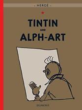 TINTIN Y Alph-Art (Adventures of Tintin) POR HERGÉ LIBRO DE TAPA DURA 978140521