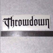 THROWDOWN Vinyl DECAL STICKER BLK/WHT/RED Metal BAND Punk Logo Window Guitar