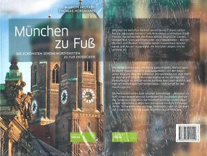München zu Fuß - Die schönsten Sehenswürdigkeiten - NEU & OVP - Marion Brucker