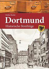 Dortmund Historische Streifzüge Stadt Geschichte Bildband Bilder Buch Fotos AK