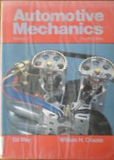 Automotive Mechanics Vol 2 Fourth Edition  by Ed May & William H Crouse(PB 1987)