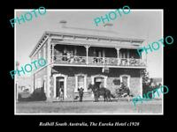 OLD LARGE HISTORIC PHOTO OF REDHILL SOUTH AUSTRALIA THE EUREKA HOTEL c1920s
