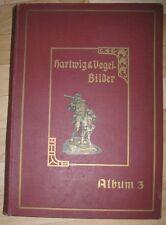 Hartwig und Vogel Bilder Album 3 1909 mit 254 von 384 Sammelbildern Tell Schoko