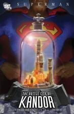 Superman (DC Comics): The Bottle City of Kandor by Curt Swan, Edmond Hamilton an