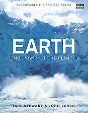 Earth - The Power of the Planet by Iain Stewart, John Lynch (Hardback, 2007)