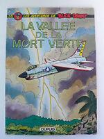 BUCK DANNY N° 38    LA VALLÉE DE LA MORT VERTE  DUPUIS    1977