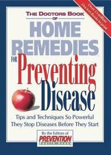 The Doctor's Book of Home Remedies for Preventing Disease (1998, Hardcover)