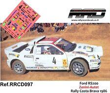DECAL/CALCA 1/43; Ford RS200; Zanini-Autet; Rally Costa Brava 1986