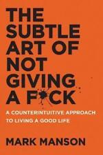 The Subtle Art of Not Giving A F*ck von Mark Manson (2016, Taschenbuch)