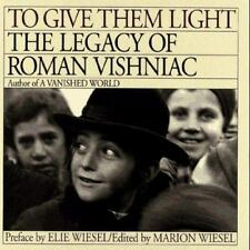 To Give Them Light: The Legacy of Roman Vishniac-ExLibrary