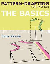 NEW Pattern-drafting for Fashion: The Basics by Teresa Gilewska