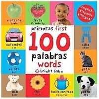 First 100: First 100 Words Bilingual by Roger Priddy 2 Day Ship inside usa