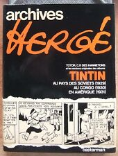 ARCHIVES HERGE T.1 - REED. 1979 - TOTOR + TINTIN AU PAYS DES SOVIETS - AU CONGO