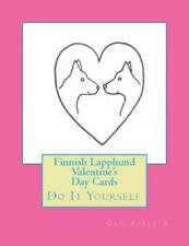 Finnish Lapphund Valentine's Day Cards: Do It Yourself