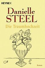 Die Traumhochzeit - Danielle Steel