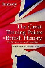 Very Good, The Great Turning Points of British History: The 20 Events That Made