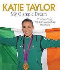 KATIE TAYLOR MY OLYMPIC DREAM  WOMENS BOXING  FREEPOST UK (LIV9)(LIV12)