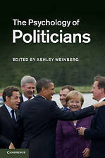 The Psychology of Politicians by Cambridge University Press (Hardback, 2011)