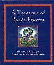 A Treasury of Bahai Prayers: Selections from the writings of Baha'u'llah, the Ba
