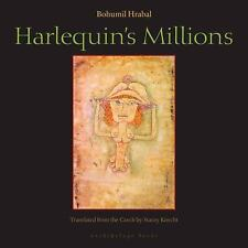 Harlequin's Millions: By Hrabal, Bohumil, Knecht, Stacey