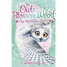 Owls of Blossom Wood: The Birthday Party: 4 by Catherine Coe-9781407156668-F040