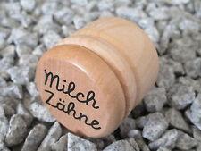 MILCHZAHNDOSE Milchzähne Dose Schraubdeckel Holz mit Gravur Name Vorname
