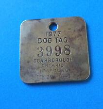 Vintage 1977 Brass Dog Tag Scarborough, Ontario #3998