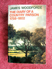 THE  DIARY  OF  A  COUNTRY  PARSON  1758 - 1802   JAMES  WOODFORDE