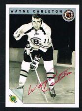 Wayne Carleton #47 signed autograph auto 1992 Ultimate Original Six Hockey Card