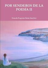 Por Senderos de La Poesia II (Paperback or Softback)