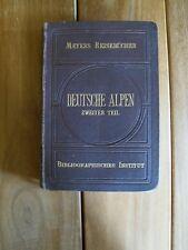 Antik 1904 Buch Deutsche Alpen 2. Teil Meyers Reisebücher K0568