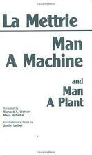 Hackett Classics: Man a Machine : Man a Plant by Julien O. De La Mettrie...