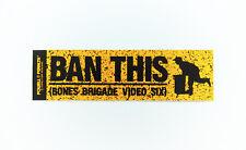 "VTG 1980s ""Ban This"" Bones Brigade movie sticker, Powell Peralta Skateboards."