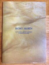RONI HORN : Catalogs, Artist's Books And Monigraphs