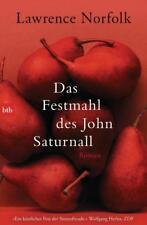 Das Festmahl des John Saturnall von Lawrence Norfolk (2014, Taschenbuch)