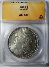 1879 TOP POP 1/0 VAM 37 Morgan Silver Dollar ANACS AU58