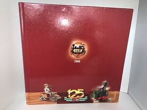 2006 LGB 125th Anniversary Catalog Hardcover THE WORLD of TRAINS English/German