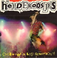 DE HEIDEROOSJES - CHOICE FOR A LOST GENERATION (1994 DUTCH PUNK CD)