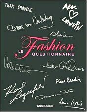 THE FASHION QUESTIONNAIRE Famous Designers Valentino Galliano Cavalli Lagerfeld