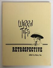 RARE! WARREN TUFTS RETROSPECTIVE Edited By Henry Yeo 1st Print 1980