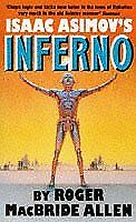 Isaac Asimov's Inferno: Child of the River (HB)-Roger Macbride Allen