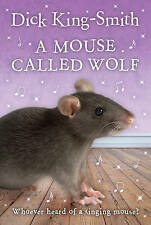 A Mouse Called Wolf, By Dick King-Smith,in Used but Acceptable condition
