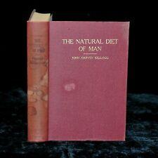 Rare THE NATURAL DIET OF MAN ©1923 1st Ed VEGETARIAN Corn Flake JOHN H KELLOGG