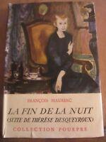 François Mauriac: La Fin de la Nuit (suite de Thérèse Desqueyroux)/Coll. Pourpre